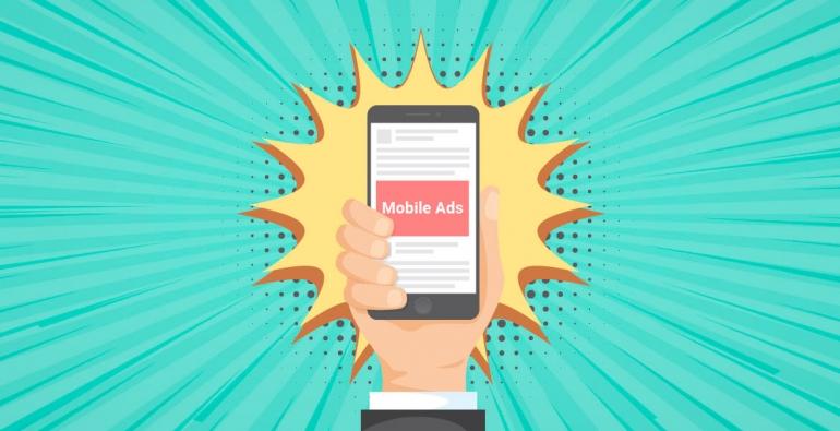 Mobile Ads là gì? Các hình thức Mobile Ads?